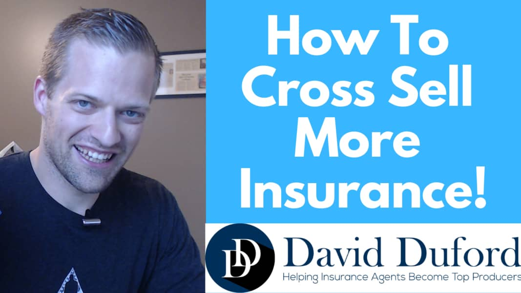 How to cross sell more insurance.