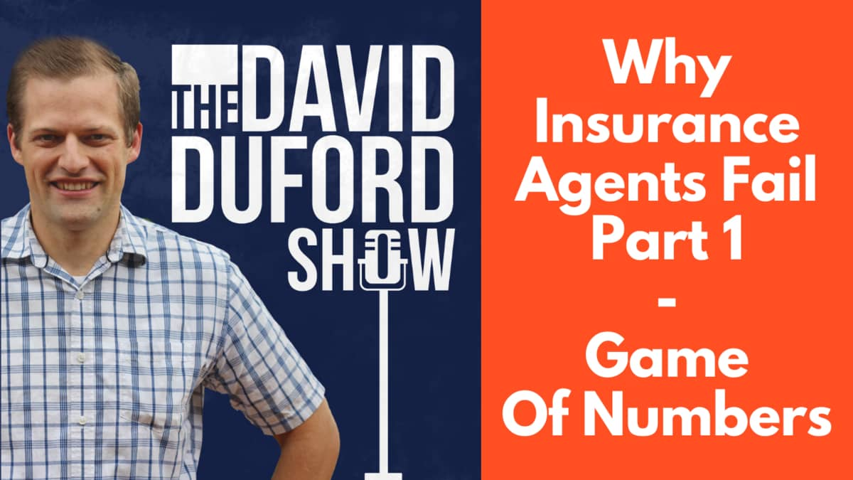 Why Insurance Agents Fail Part 1 - Game Of Numbers