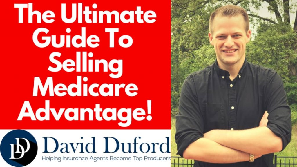 The ultimate guide to selling medicare advantage