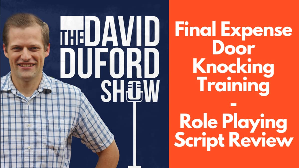 Final Expense Door Knocking Training (Role Playing Script Review)